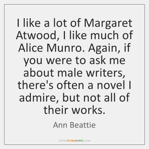 characteristics of margaret atwoods writing The writer calls attention to the fact that he or she is writing a story mega-narrative intrusion this is often called metafiction see margaret atwood's happy endings and barth's lost in the funhouse see ferris bueller and this famous cartoon.