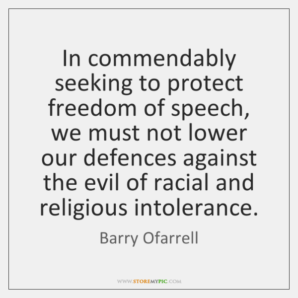 In commendably seeking to protect freedom of speech, we must not lower ...