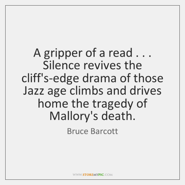 A gripper of a read . . . Silence revives the cliff's-edge drama of those ...