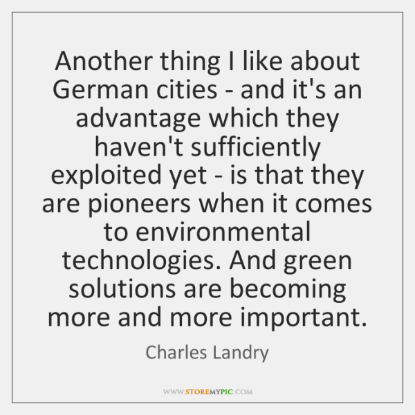 Another thing I like about German cities - and it's an advantage ...