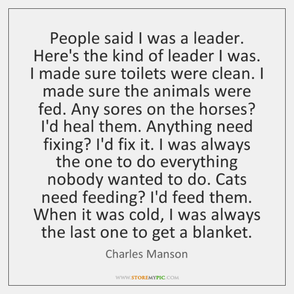 People said I was a leader. Here's the kind of leader I ...