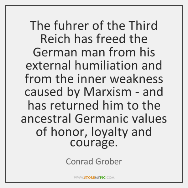 The fuhrer of the Third Reich has freed the German man from ...