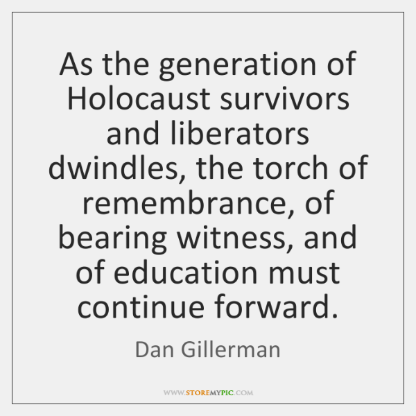 As the generation of Holocaust survivors and liberators dwindles, the torch of ...
