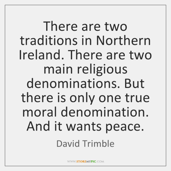 There are two traditions in Northern Ireland. There are two main religious ...