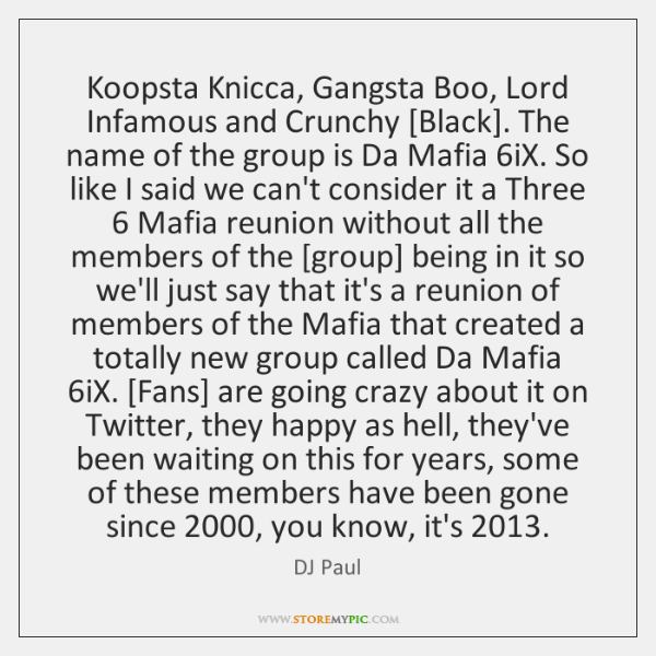 Koopsta Knicca, Gangsta Boo, Lord Infamous and Crunchy [Black]. The name of ...