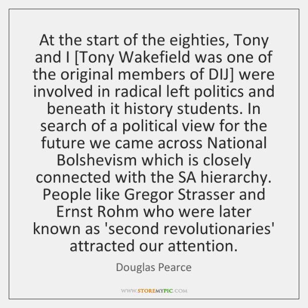 At the start of the eighties, Tony and I [Tony Wakefield was ...