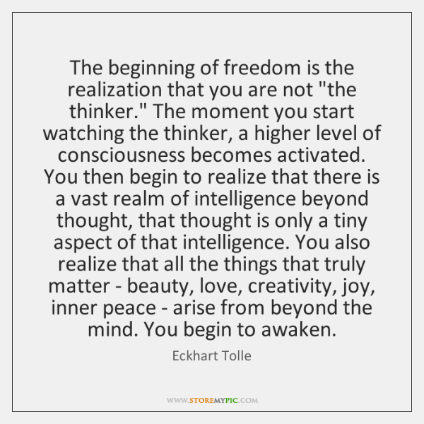 Image result for the beginning of freedom is the realization