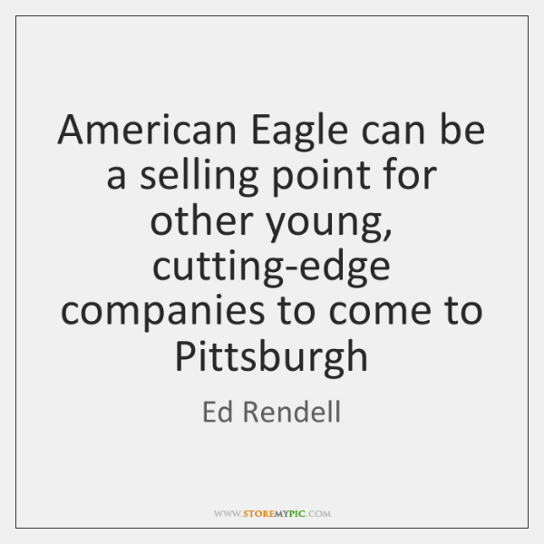 American Eagle can be a selling point for other young, cutting-edge companies ...