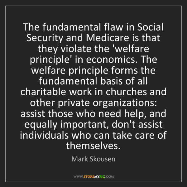Mark Skousen: The fundamental flaw in Social Security and Medicare...