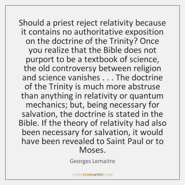 Should a priest reject relativity because it contains no authoritative exposition on ...