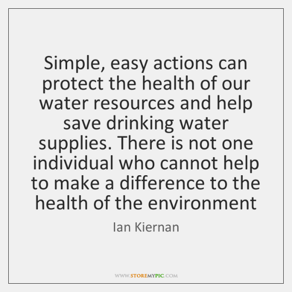 Simple, easy actions can protect the health of our water resources and ...