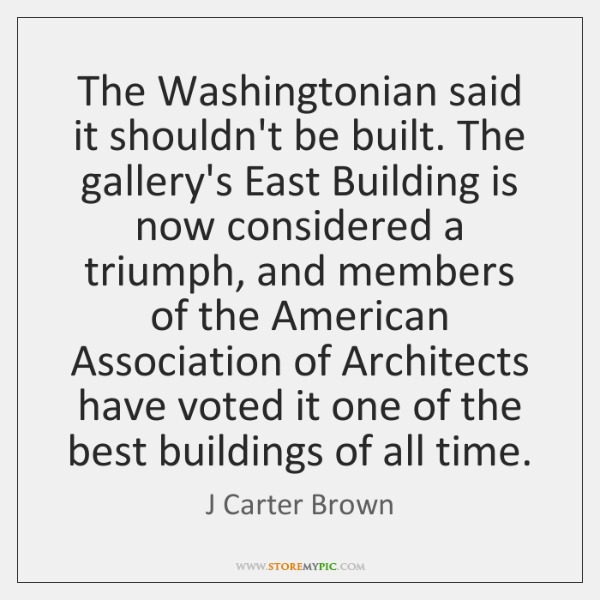 The Washingtonian said it shouldn't be built. The gallery's East Building is ...