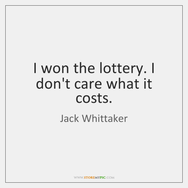 I won the lottery. I don't care what it costs.