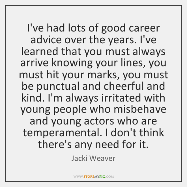 I've had lots of good career advice over the years. I've learned ...