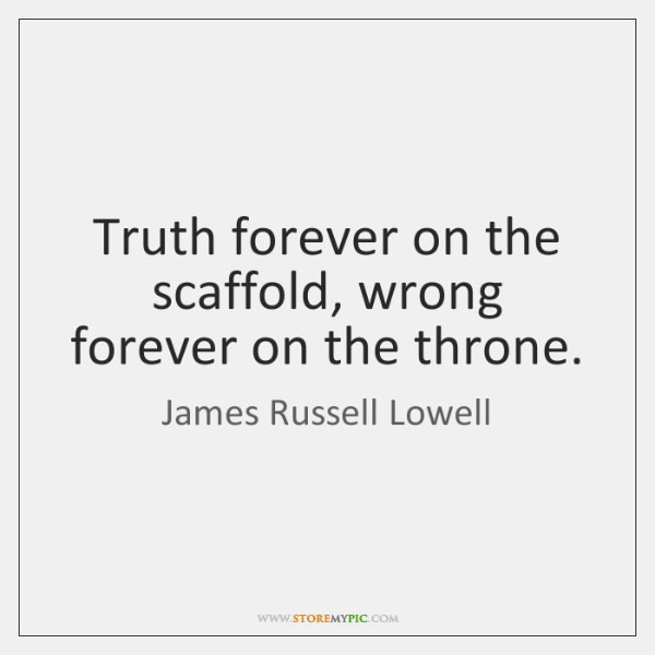 James Russell Lowell Quotes Storemypic
