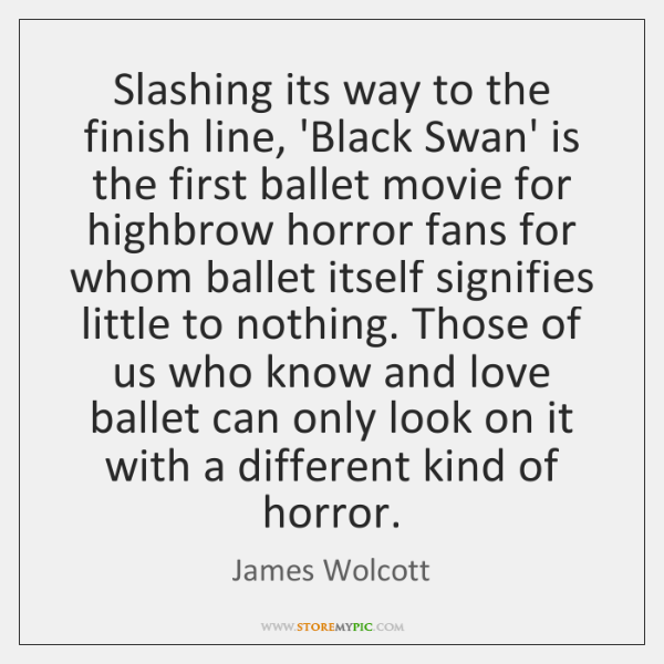 Slashing its way to the finish line, 'Black Swan' is the first ...