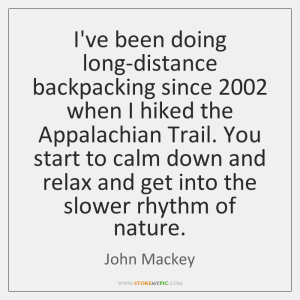 I've been doing long-distance backpacking since 2002 when I hiked the Appalachian Trail. ...