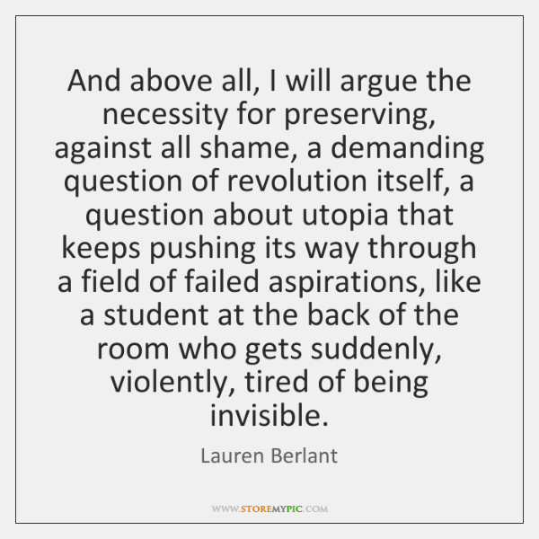 And above all, I will argue the necessity for preserving, against all ...