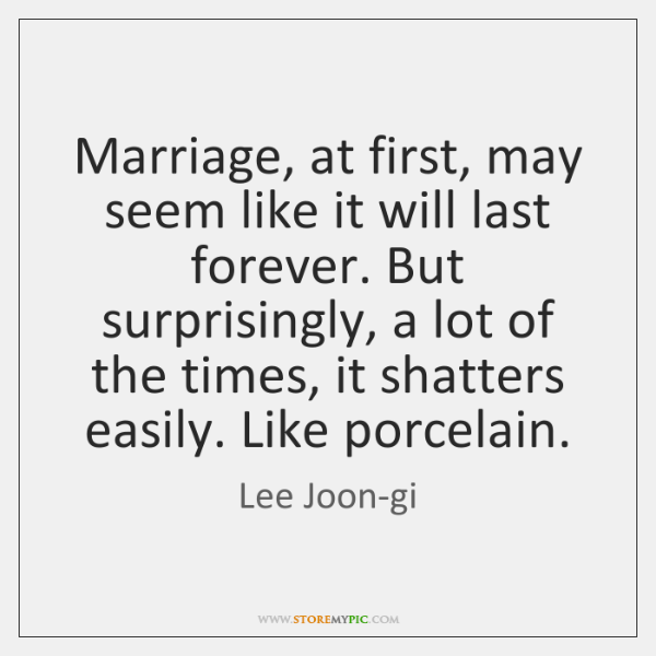 Marriage, at first, may seem like it will last forever. But surprisingly, ...