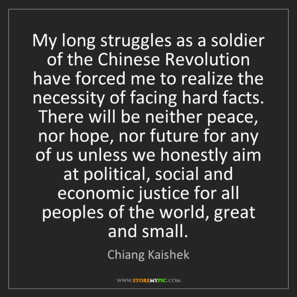 Chiang Kaishek: My long struggles as a soldier of the Chinese Revolution...