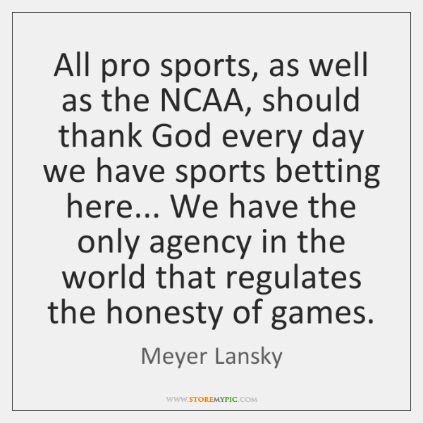 All pro sports, as well as the NCAA, should thank God every ...