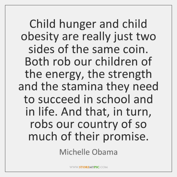 Child hunger and child obesity are really just two sides of the ...