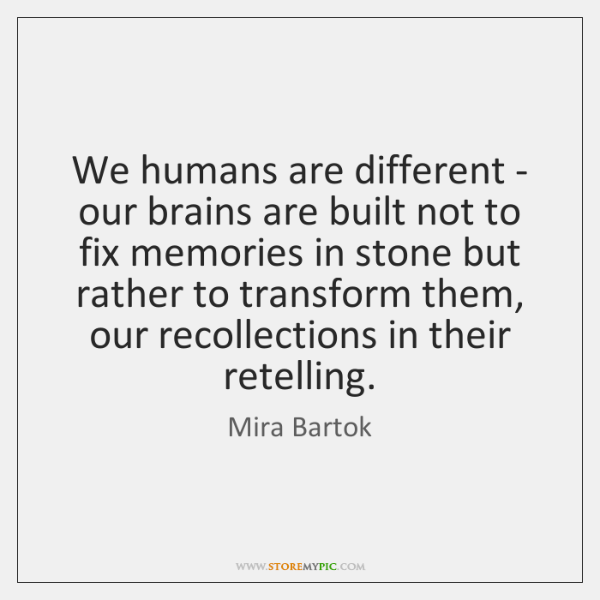 We humans are different - our brains are built not to fix ...