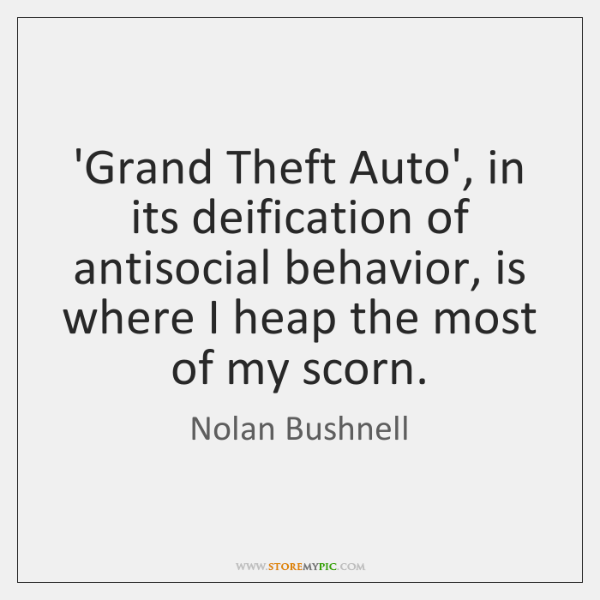 'Grand Theft Auto', in its deification of antisocial behavior, is where I ...