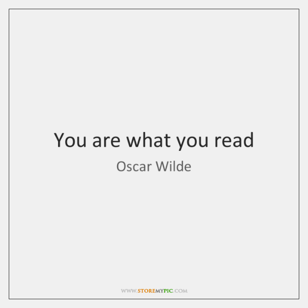 You Are What You Read Storemypic