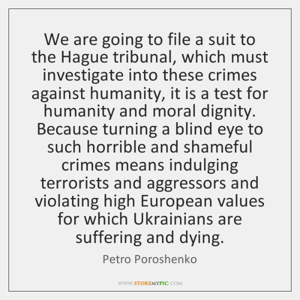 We are going to file a suit to the Hague tribunal, which ...
