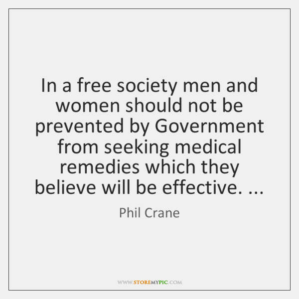 In a free society men and women should not be prevented by ...