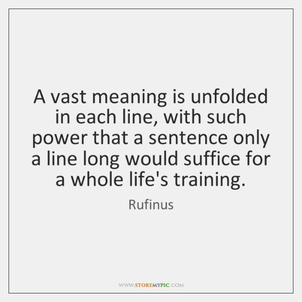 A vast meaning is unfolded in each line, with such power that ...