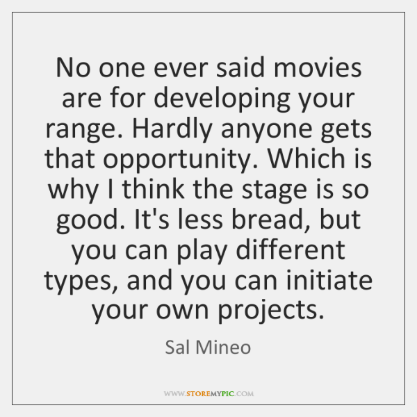 No One Ever Said Movies Are For Developing Your Range Hardly Anyone
