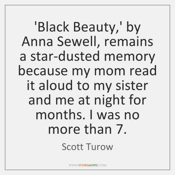 'Black Beauty,' by Anna Sewell, remains a star-dusted memory because my ...