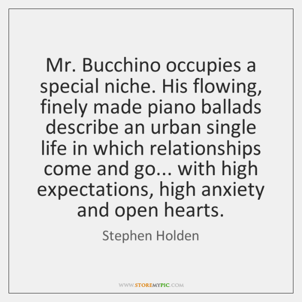 Mr. Bucchino occupies a special niche. His flowing, finely made piano ballads ...