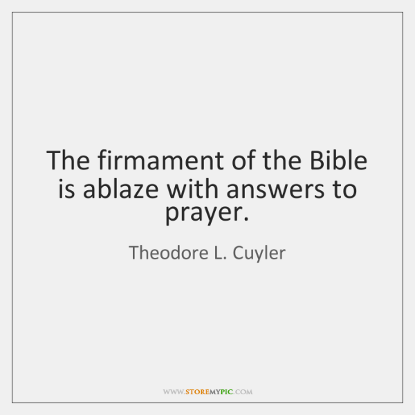 The firmament of the Bible is ablaze with answers to prayer.
