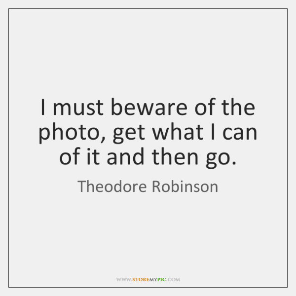 I must beware of the photo, get what I can of it ...