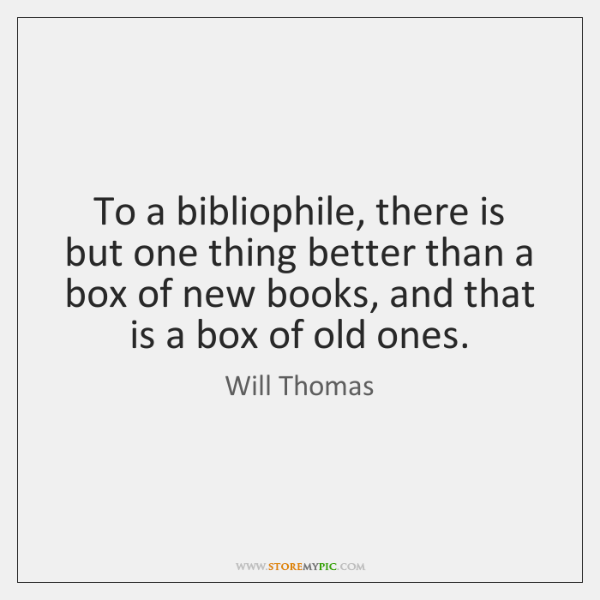 To a bibliophile, there is but one thing better than a box ...