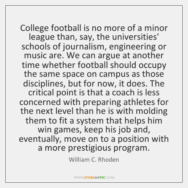 College football is no more of a minor league than, say, the ...
