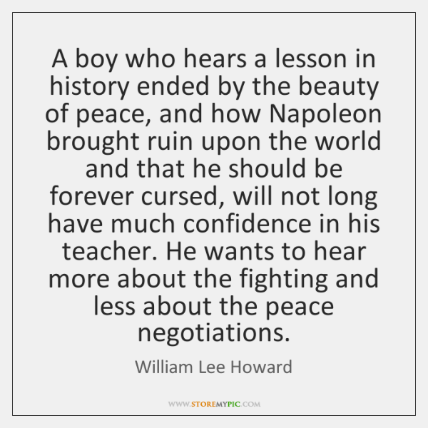 A boy who hears a lesson in history ended by the beauty ...