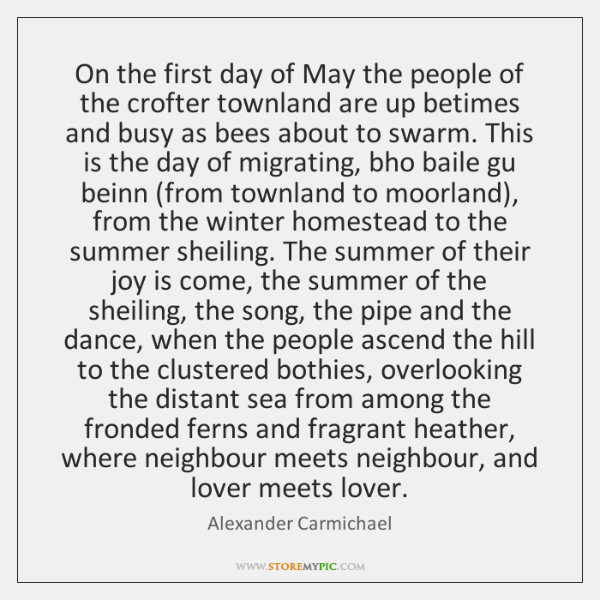 On the first day of May the people of the crofter townland ...