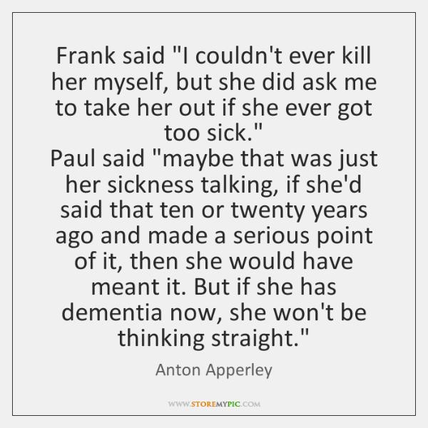 Frank said