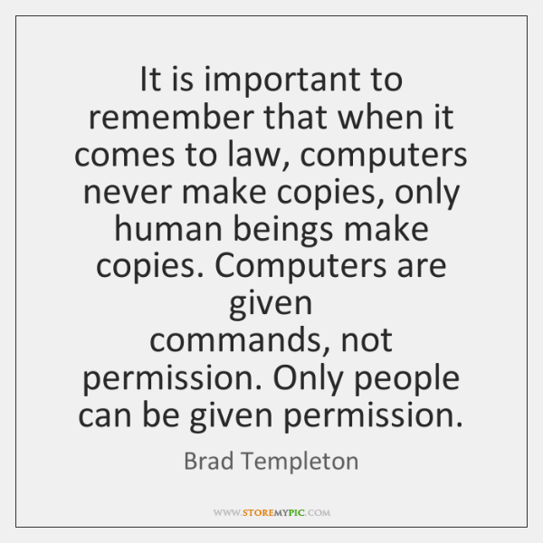 It is important to remember that when it comes to law, computers  ...