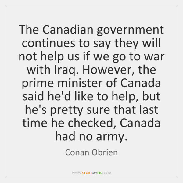 The Canadian government continues to say they will not help us if ...
