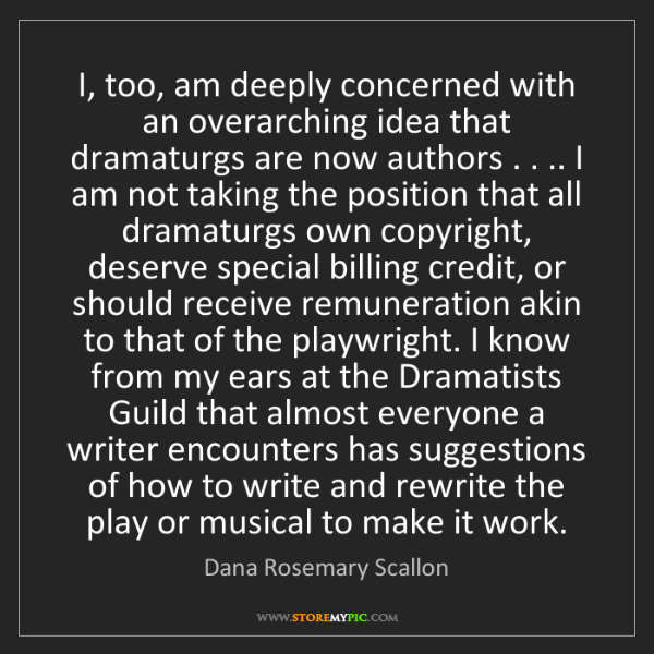 Dana Rosemary Scallon: I, too, am deeply concerned with an overarching idea...