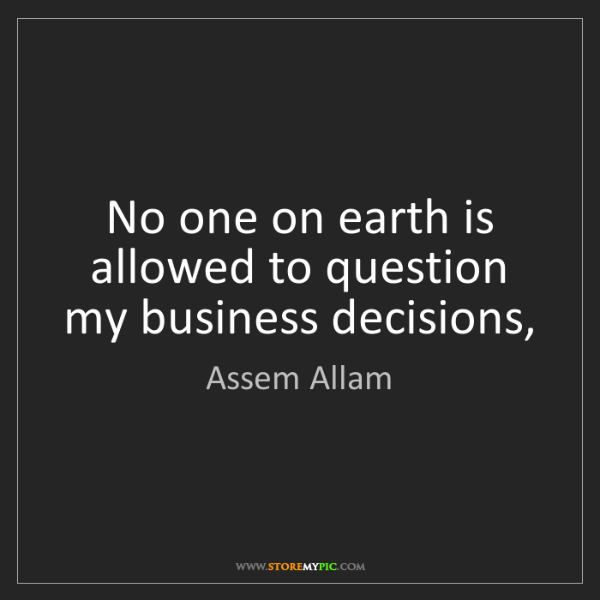 Assem Allam: No one on earth is allowed to question my business decisions,
