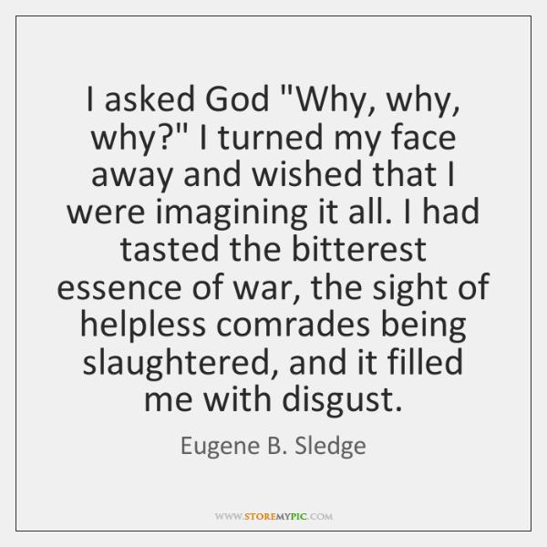 I asked God