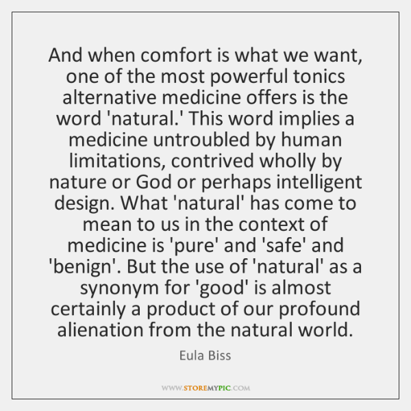 And when comfort is what we want, one of the most powerful ...
