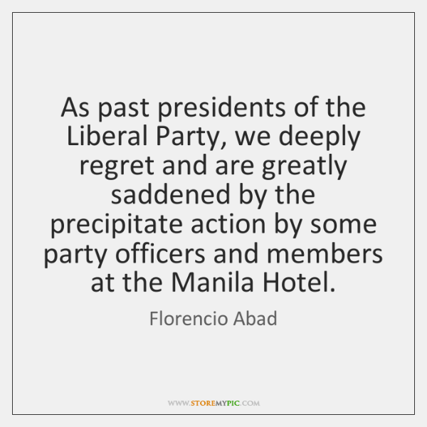 As past presidents of the Liberal Party, we deeply regret and are ...