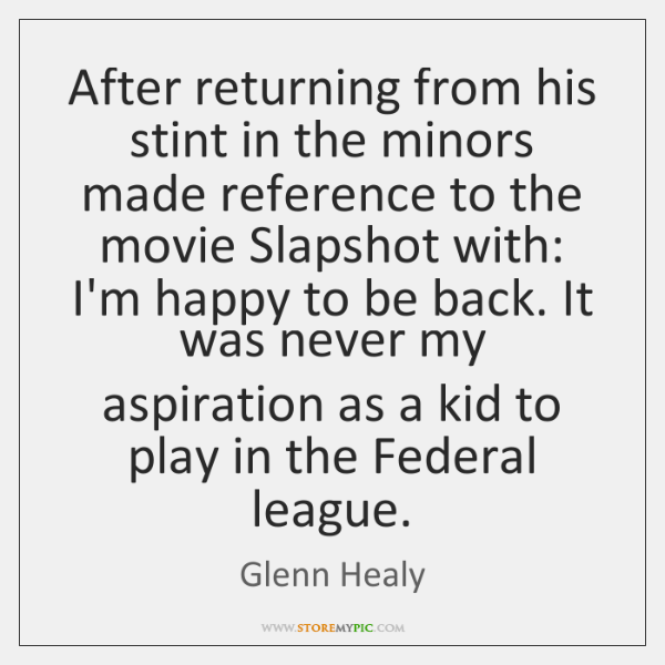 After returning from his stint in the minors made reference to the ...